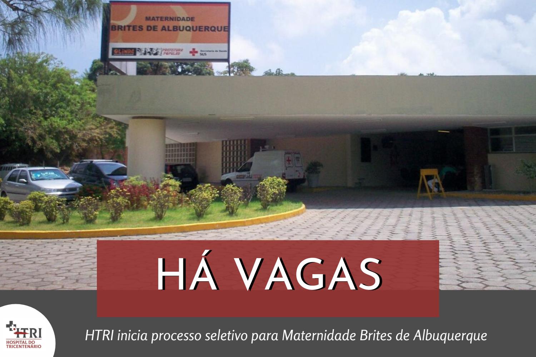 HTRI inicia processo seletivo para Brites de Albuquerque